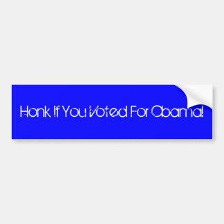 Honk se você votou para Obama! Adesivo Para Carro