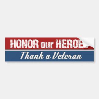 Honre nossos heróis agradecem a um veterano adesivo para carro
