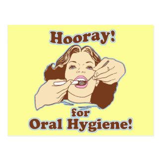 Hooray para a higiene oral cartão postal