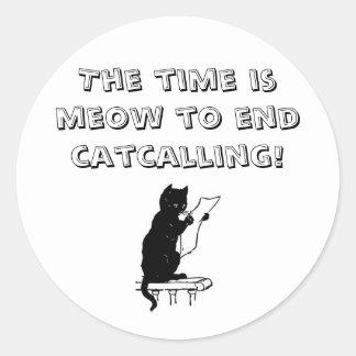 Hora de terminar Catcalling a etiqueta Adesivo