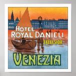 Hotel Danieli real Venezia sem a beira Pôsteres
