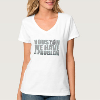 Houston nós temos um problema camiseta