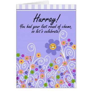 Hurray! Círculo do último de Chemo Cartão Comemorativo