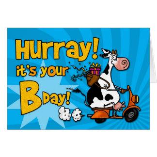 Hurray! é seu Bday! Cartão Comemorativo