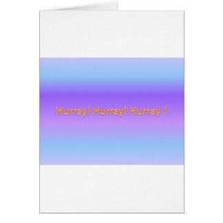 hurray hurray hurray cartão comemorativo