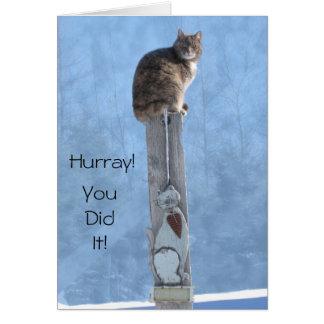Hurray! Você fê-lo Cartão Comemorativo