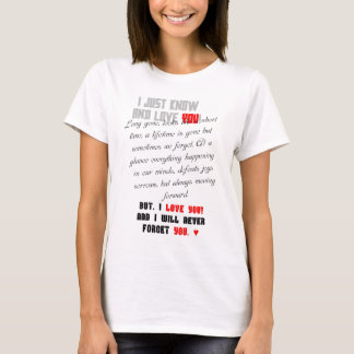 I Just Know and Love You! Fem. Camiseta
