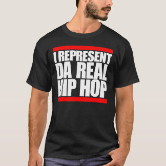 I represent IP real Hip Hop Camiseta