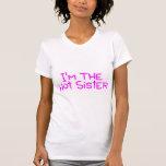 Im a irmã quente t-shirts