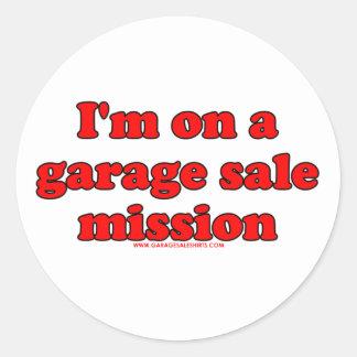 Im em uma missão T da venda de garagem Adesivo Em Formato Redondo