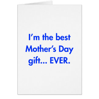 Im-the-best-mothers-day-gift-fut-blue.png Cartão