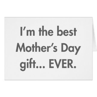 Im-the-best-mothers-day-gift-fut-gray.png Cartão