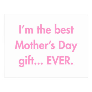 Im-the-best-mothers-day-gift-fut-pink.png Cartão Postal