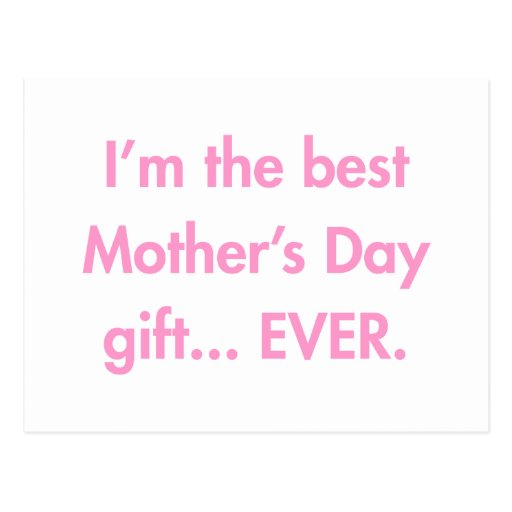 Im-the-best-mothers-day-gift-fut-pink.png Cartao Postal