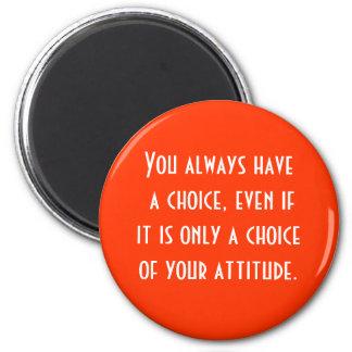 Imã a atitude é bem escolhida