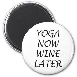 Imã A ioga Wine agora mais tarde