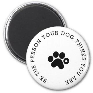 Imã A pessoa que seu cão pensa que você é ímã moderno