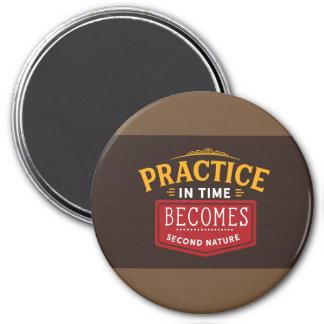 Imã a prática transforma-se a tempo segunda natureza