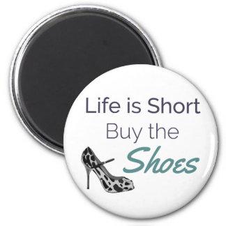 Imã A vida é comprar curto as citações dos calçados