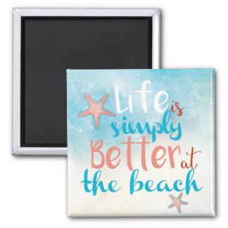 Imã A vida é simplesmente melhor nas citações da praia