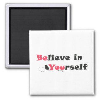 Imã Acredite em o senhor mesmo o ímã das citações