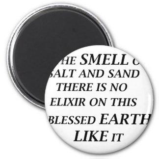 Imã ah o cheiro do sal e da areia lá está no elixir o