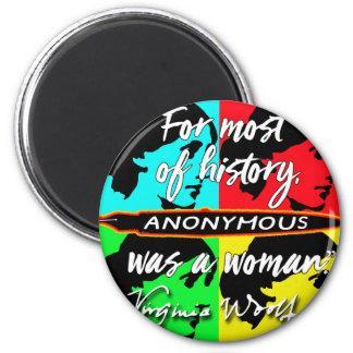 Imã Anónimas eram umas citações de Virgínia Woolf do ~