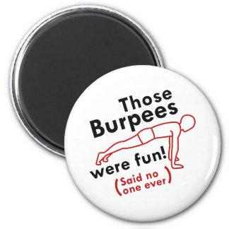 Imã Aquele Burpees era divertimento