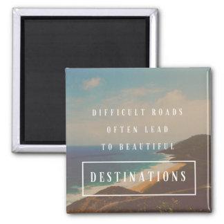 Imã As estradas difíceis conduzem aos destinos bonitos