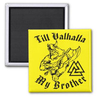 Imã Até Valhalla meu irmão