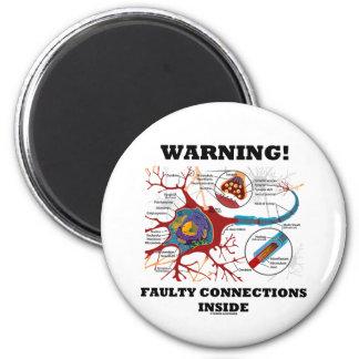 Imã Aviso! Conexões defeituosas dentro da sinapse do