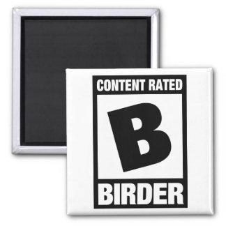Imã B avaliado satisfeito: Birder