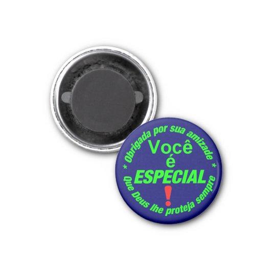 Imã button Você é especial