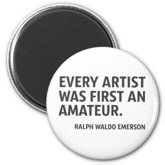Imã Cada artista era primeiro um amador
