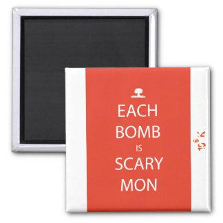 Imã Cada bomba é ímã assustador de segunda-feira