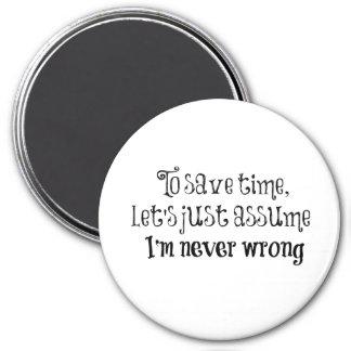 Imã Citações engraçadas: Eu sou nunca errado