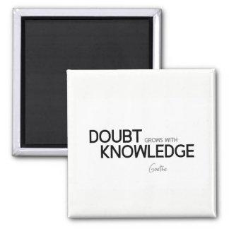 Imã CITAÇÕES: Goethe: A dúvida cresce com conhecimento