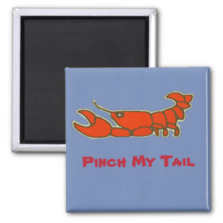 Imã Comprima minha cauda, lagostim cómico