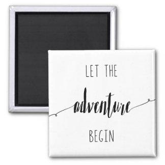 Imã Deixe a aventura começar citações