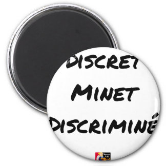 Imã DISCRETO MINET DISCRIMINADO - Jogos de palavras