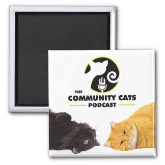 Ímã do Podcast dos gatos da comunidade Ímã Quadrado