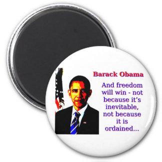 Imã E a liberdade ganhará - Barack Obama