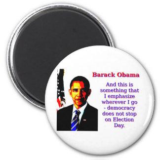 Imã E este é algo que eu sublinho - Barack Ob