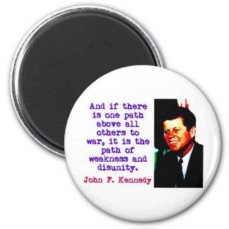 Imã E se há um trajeto - John Kennedy