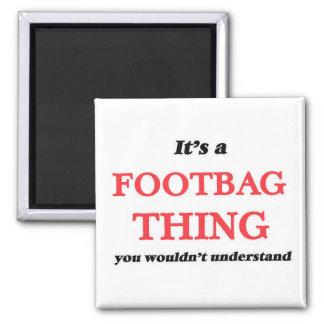 Imã É uma coisa de Footbag, você não compreenderia