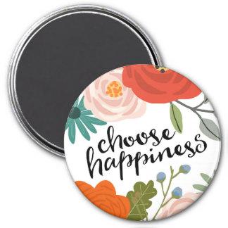 """Imã Escolha a felicidade 3"""" ímã redondo"""