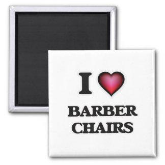 Imã Eu amo cadeiras de barbeiro
