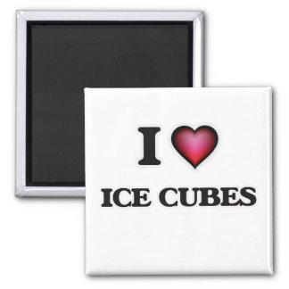 Imã Eu amo cubos de gelo