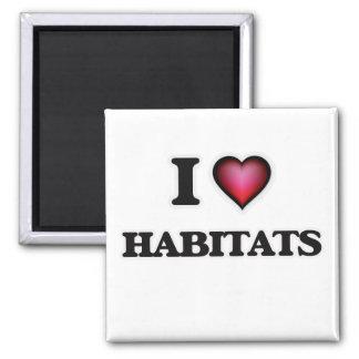 Imã Eu amo habitat