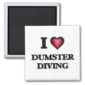 Imã Eu amo o mergulho de Dumster